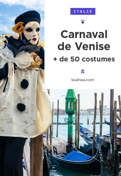 Carnaval de Venise, plus de 50 idées de costumes #italie #spectacle #fête #déguisement #carnaval #masque