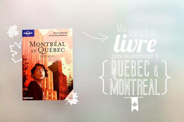 livre québec et Montréal itinéraires, canada