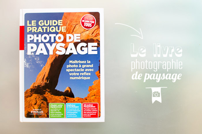 livre photo de paysage, le guide pratique