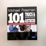 101 trucs & astuces pour la photographie