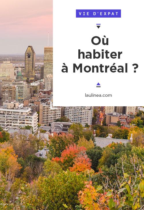 Dans quel quartier habiter à Montréal ? Où habiter à Montréal pour un expatrié ou un immigré ? #expatriation #immigration #canada #montréal #québec #demenager #newhome
