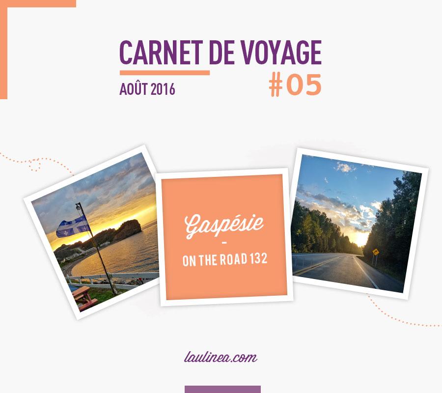 gaspésie, carnet de voyage, top 10, quebec, canada, city trip, road trip, nature, montagne, mer, route 132