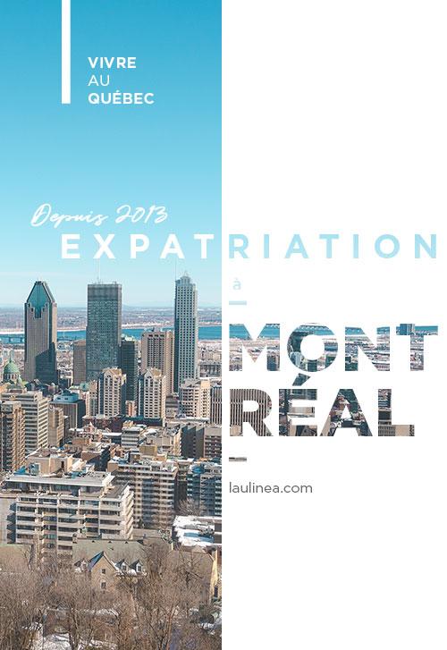 Tenté par la grande aventure du Canada ? Voici les principales infos sur mon expérience de l'expatriation/immigration à Montréal, au Québec.