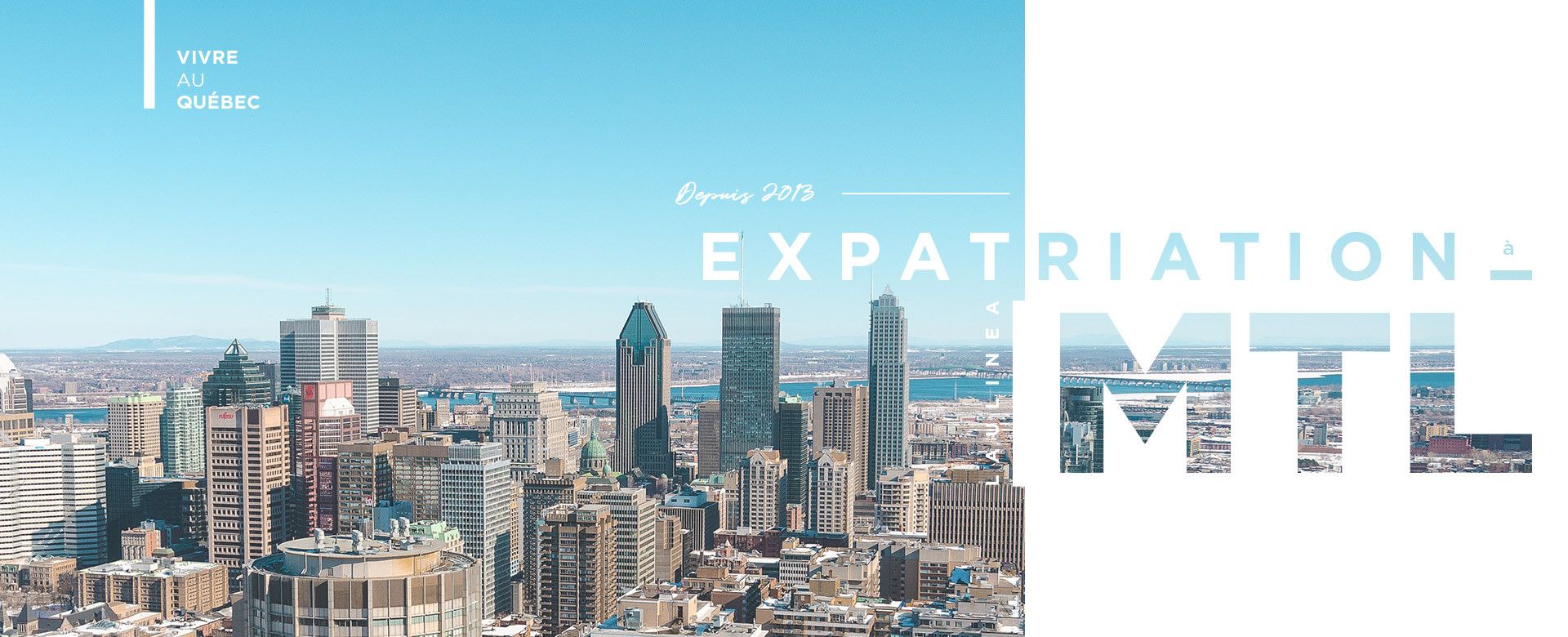 expatriation montréal, canada, quebec, immigration