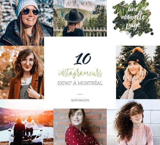 sélection de 10 comptes Instagram de blogueurs expatriés à Montréal, Canada