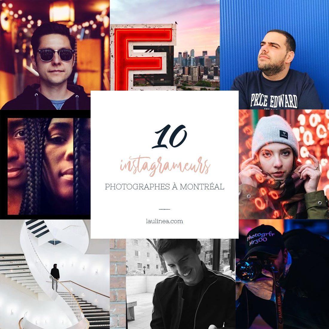 sélection de 10 comptes Instagram de photographes basés à Montréal, Canada