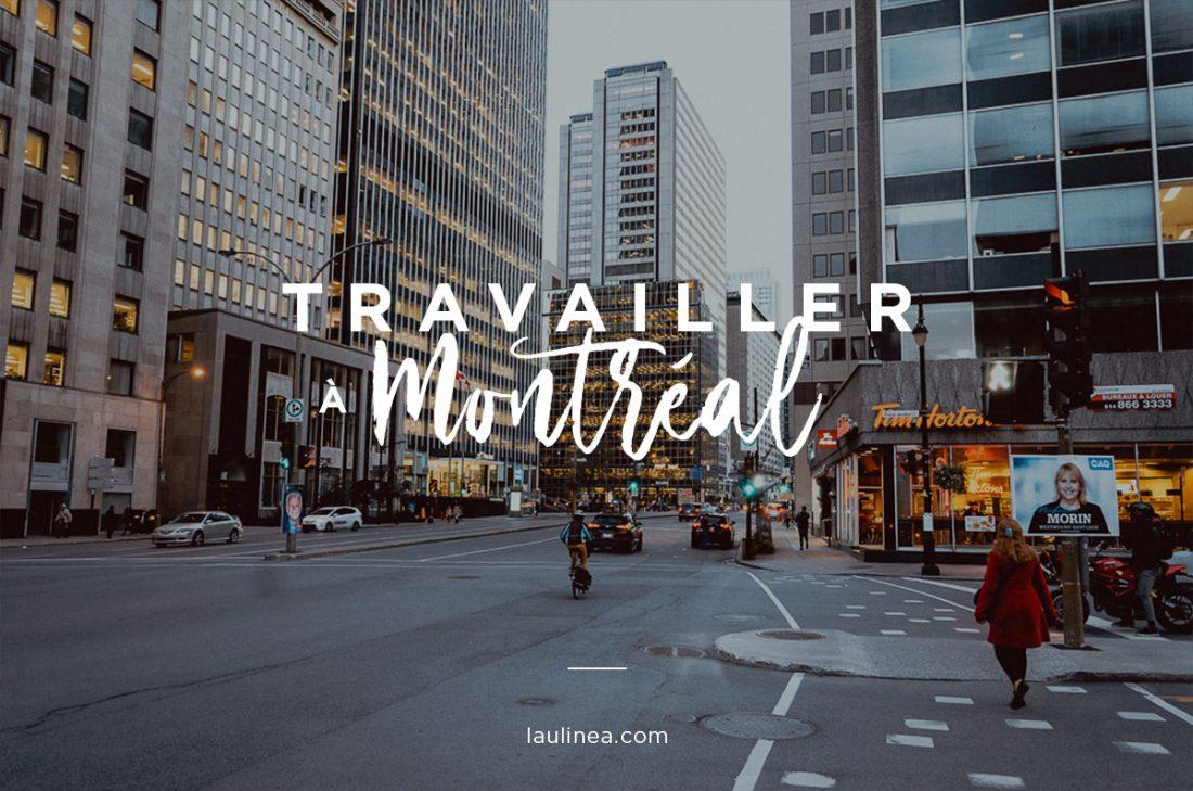 travailler, montréal, canada, expatriation, français au canada, immigration